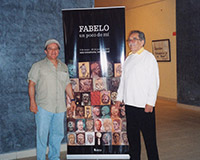 "With his friend Gabriel García Márquez, winner of the Nobel Prize in Literature, at Fabelo's solo exhibition ""Un poco de mí"" (Part of me), National Fine Arts Museum, Havana."